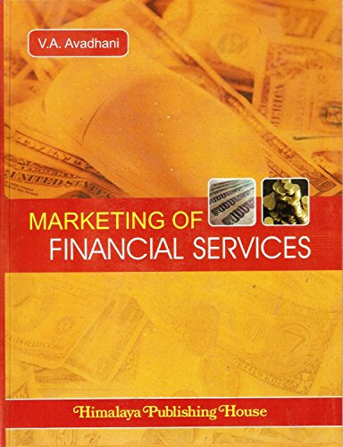 Marketing of Financial Services: Avadhani, V.A.