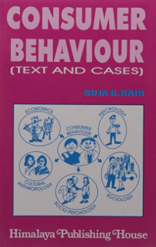 Consumer Behaviour ? Text and Cases: Nair, Suja R.