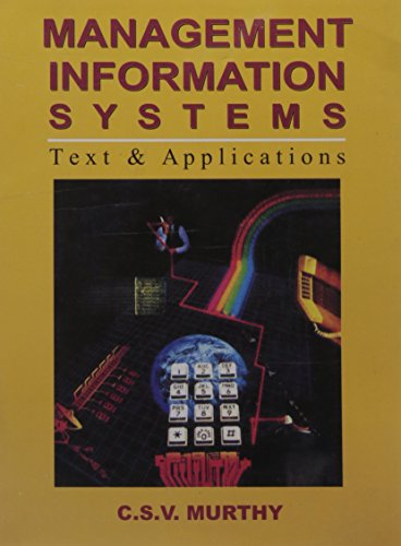 Management Information Systems: Murthy, C.S.V.