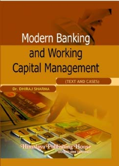 Modern Banking and Working Capital Management: Sharma, Dhiraj