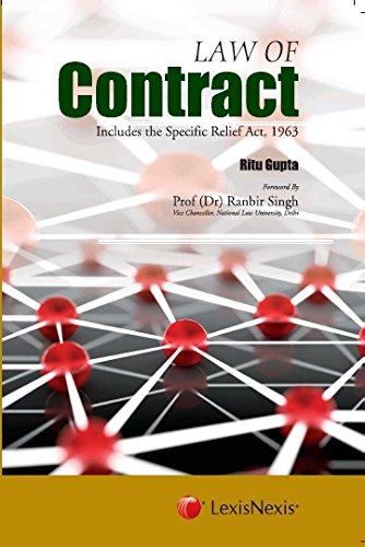 Law of Contract: Includes the Specific Relief: Ritu Gupta
