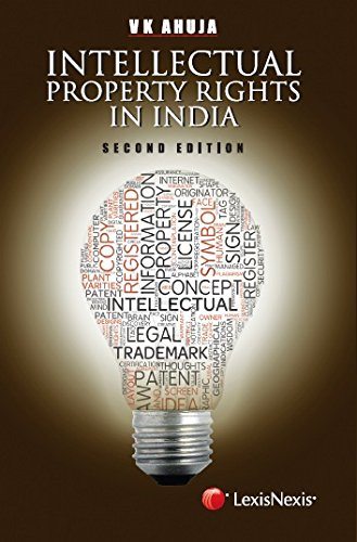 Intellectual Property Rights in India: V.K. Ahuja