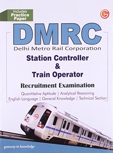 9789351442035: Guide To Dmrc (Station Controller & Train Operator Recruitment Exam) (Includes Practice Papers) (Old Edition)