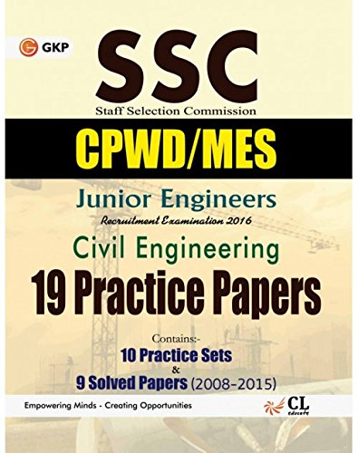 9789351448594: SSC Junior Engineers (CPWD/CWC/MES) Civil Engineering: 19 Practice Sets & 9 Solved Papers 2008-2015