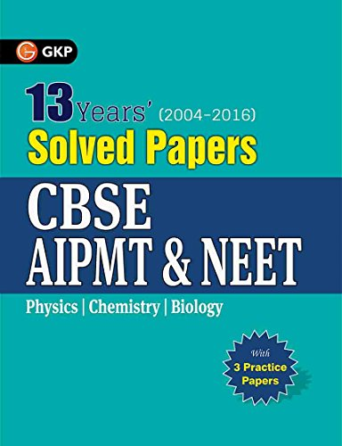 9789351449331: CBSE AIPMT & NEET SOLVED PAPERS 2004-2016