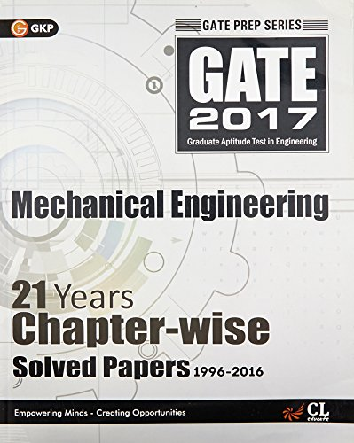 9789351449669: GATE Papers Mechanical Engg.2017 Solved Papers 21 Years (Chapterwise)