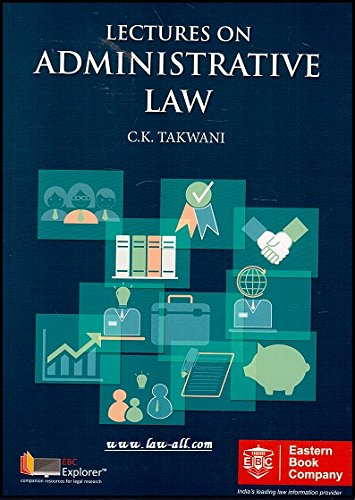 Lectures on Administrative Law by C. K.
