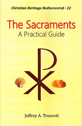 9789351480761: The Sacraments: A Practical Guide