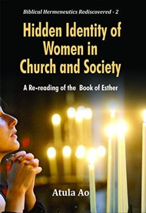 9789351481478: Hidden Identity of Women in Church and Society : A Re-reading of the Book of Esther
