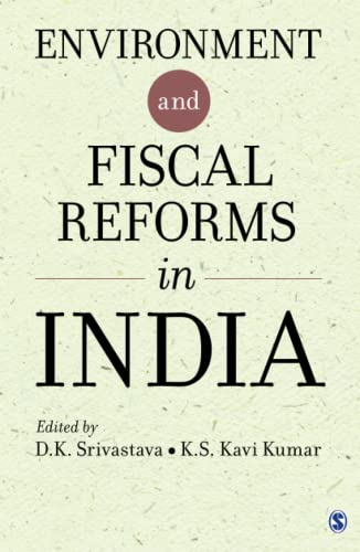 Environment and Fiscal Reforms in India: Srivastava, D. K.,