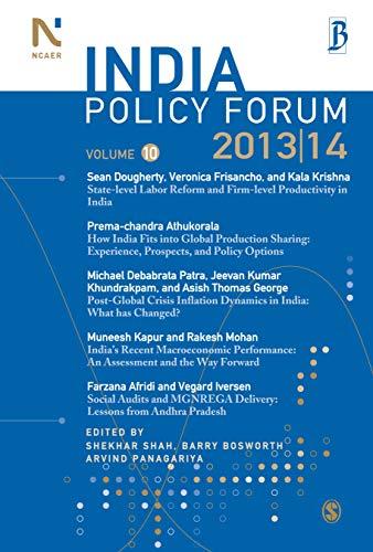 India Policy Forum 2013-14, Volume 10: Shekhar Shah, Barry Bosworth & Arvind Panagariya (Eds)