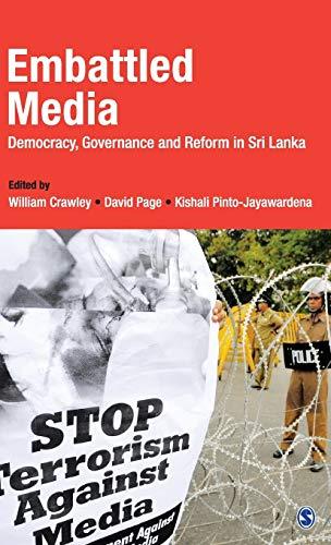 Embattled Media: Democracy, Governance and Reform in: William Crawley, David