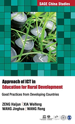 9789351501893: Approach of ICT in Education for Rural Development: Good Practices from Developing Countries (SAGE China Studies)