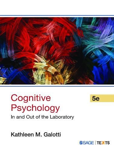 COGNITIVE PSYCHOLOGY: IN AND OUT OF THE: Galotti
