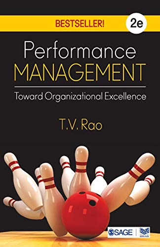 Performance Management: Toward Organizational Excellence: T V Rao