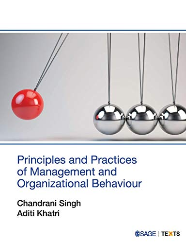 Principles and Practices of Management and Organizational: Singh, Chandrani; Khatri,