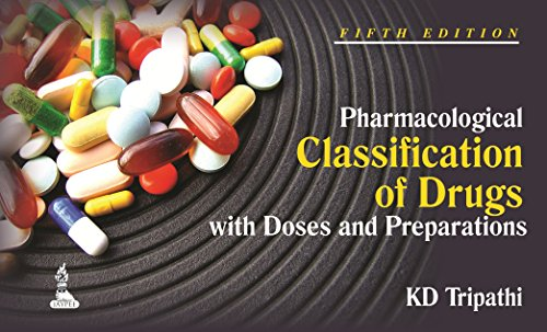 9789351521082: Pharmacological Classification of Drugs with Doses and Preparations