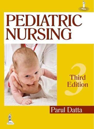 Pediatric Nursing: Parul Datta