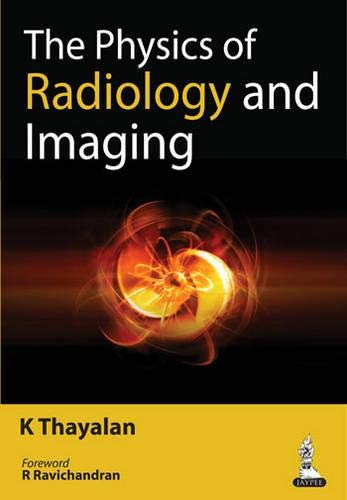 9789351521716: The Physics of Radiology and Imaging