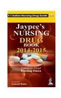 Jaypee?s Nursing Drugbook 2014?2015: Pankaj Hans (Ed.)