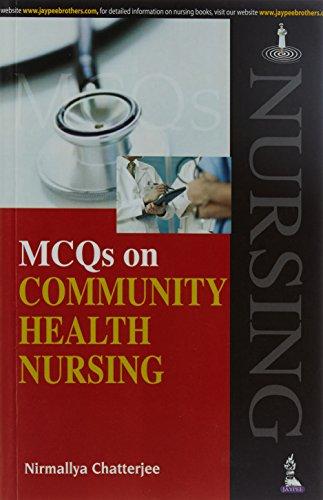 MCQ?s on Community Health Nursing: Chatterjee Nirmallya