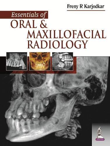 Essentials Of Oral & Maxillofacial Radiology, 1/E: Karjodkar Freny R