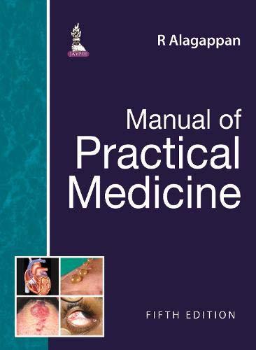 Manual of Practical Medicine: Alagappan, R.
