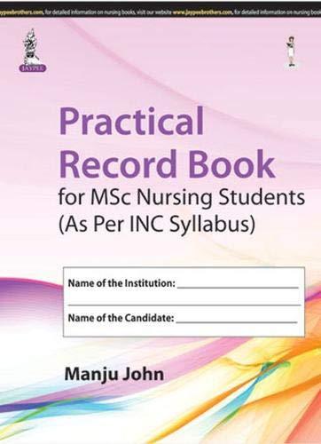 Practical Record Book for MSc Nursing Students: Manju John