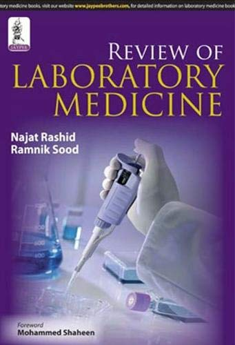 Review of Laboratory Medicine: Najat Rashid,Ramnik Sood