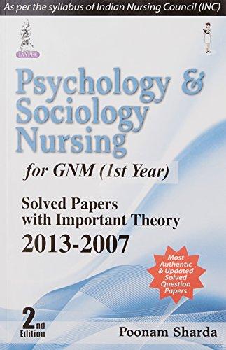 Psychology and Sociology Nursing for GNM (1st Year): Poonam Sharda