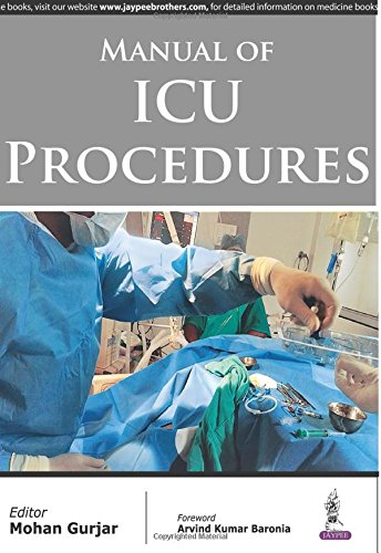 9789351524229: Manual of ICU Procedures