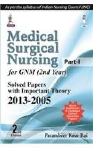 9789351524304: Medical Surgical Nursing (Part I) for GNM (2nd Year)