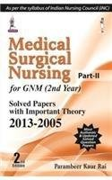 9789351524311: Medical Surgical Nursing (Part - II) for GNM (2nd Year)