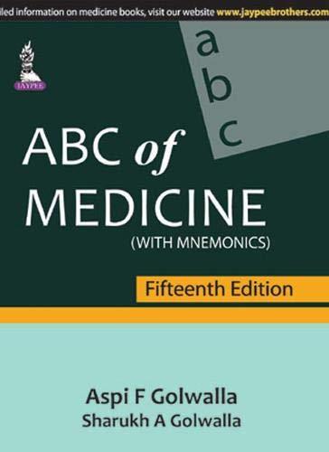 ABC of Medicine (With Mnemonics), (Fifteenth Edition): Aspi F. Golwalla,Sharukh A. Golwalla