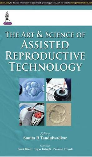 9789351524755: The Art & Science of Assisted Reproductive Technology