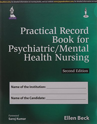Practical Record Book for PsychiatricMental Health Nursing (Second Edition): Ellen Beck
