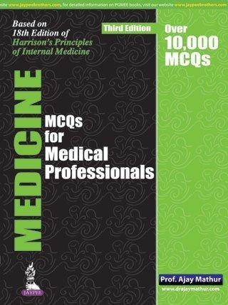 Medicine MCQ?s for Medical Professionals (Third Edition): Ajay Mathur