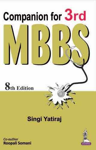 Companion for 3rd MBBS (Eighth Edition): Singi Yatiraj