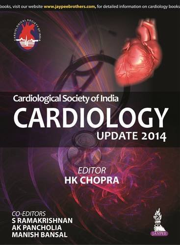 Cardiological Society of India: Cardiology Update 2014: HK Chopra, S.