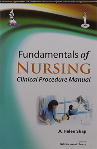 Fundamentals of Nursing: Clinical Procedure Manual: JC Helen Shaji