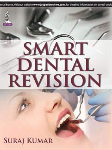 Smart Dental Revision: Suraj Kumar