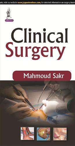 Clinical Surgery, 1/E: Sakr Mahmoud