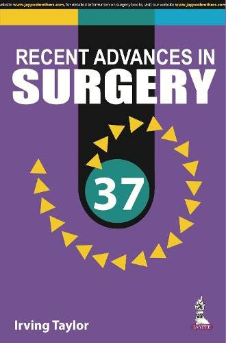 Recent Advances in Surgery 37: Irving Taylor