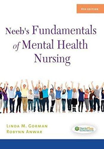 Neebs Fundamentals Of Mental Health Nursing, 4/Edition: GORMAN LINDA M