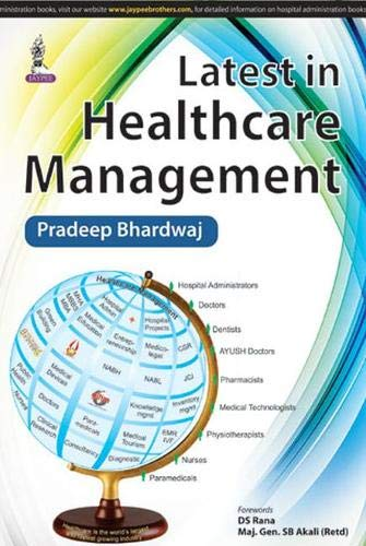 Latest in Healthcare Management: Pradeep Bhardwaj