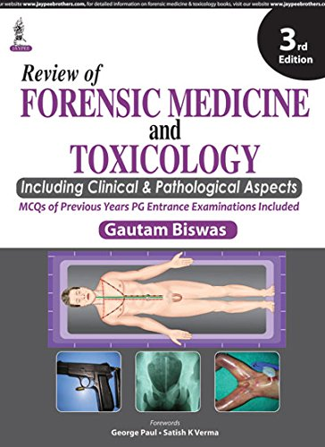 Review of Forensic Medicine and Toxicology: Including Clinical and Pathological Aspects (MCQs of ...