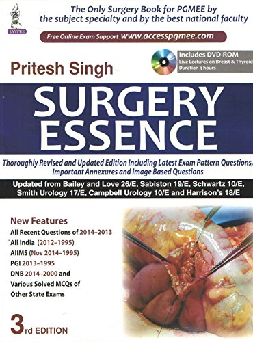Surgery Essence (Includes DVD-ROM Live Lectures on Breast and Thyroid), (Third Edition): Pritesh ...
