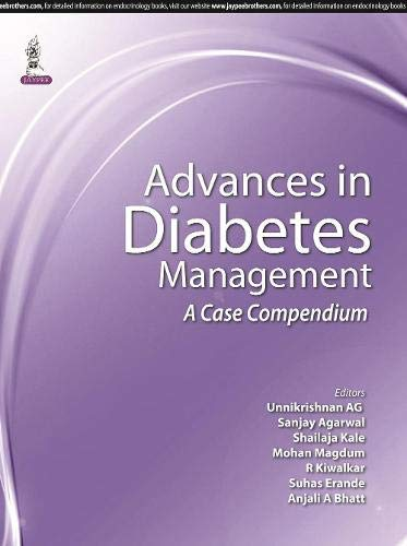 Advances in Diabetes Management: A Case Compendium: Unnikrishnan, A. G./