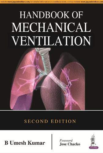 Handbook Of Mechanical Ventilation, 2/E: Kumar B Umesh