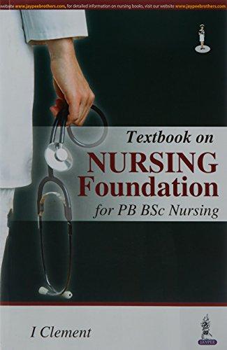 Textbook on Nursing Foundation for PB BSc Nursing: I Clement